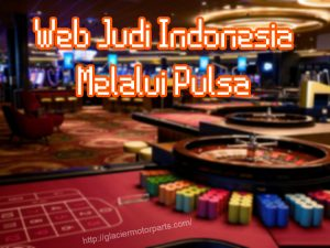 Web Judi Indonesia Melalui Pulsa